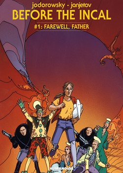 Before the Incal 1 - Farewell, Father
