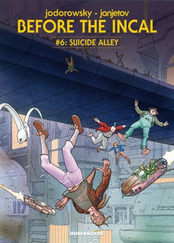 Before The Incal 6 - Suicide Alley