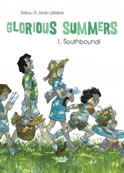 Glorious Summers 1 - Southbound!