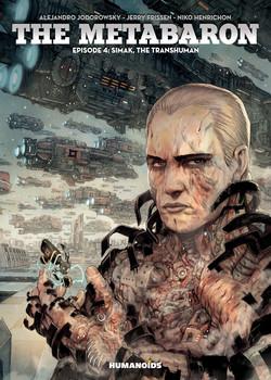The Metabaron 4 - Simak, The Transhuman
