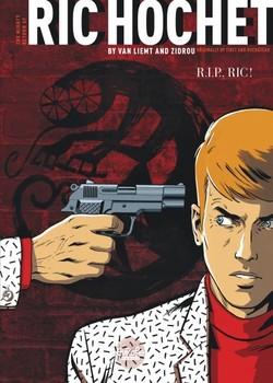 The Mighty Return of Ric Hochet 1 - R.I.P - Ric!