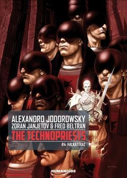 The Technopriests 4 - Halkattraz