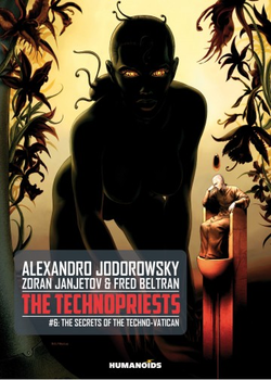 The Technopriests 6 - The Secrets of the Techno-Vatican