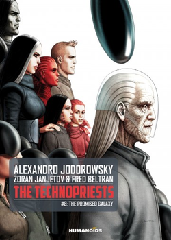 The Technopriests 8 - The Promised Galaxy