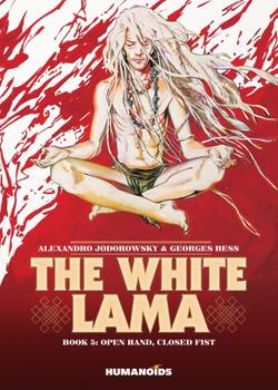The White Lama 5 - Open Hand, Closed Fist
