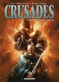 Crusades 1 - The Silver-Eyed Specter