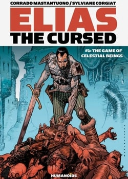 Elias The Cursed 1 - The Game of Celestial Beings