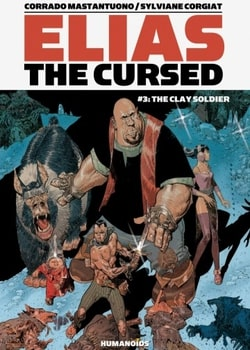 Elias The Cursed 3 - The Clay Soldier