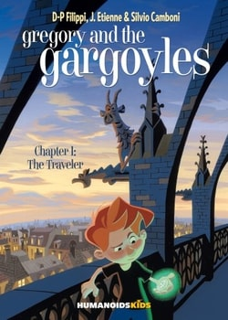 Gregory and the Gargoyles 1 - The Traveler