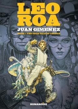 Leo Roa 1 - The True Tale of Leo Roa