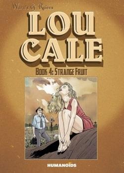 Lou Cale 4 - Strange Fruit