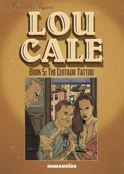 Lou Cale 5 - The Centaur Tattoo