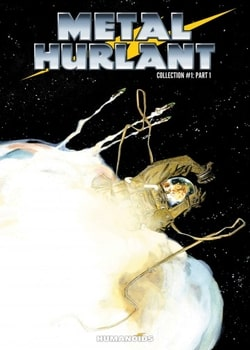Metal Hurlant Collection Part 1
