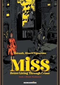 Miss: Better Living Through Crime 1 - Bloody Manhattan