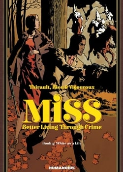 Miss: Better Living Through Crime 3 - White as a Lily