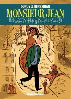 Monsieur Jean 4 - Let's Be Happy But Not Show it