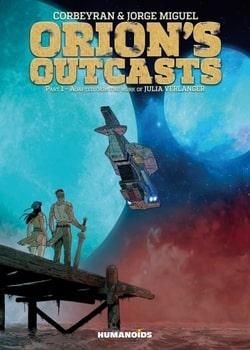 Orion's Outcasts Part 1