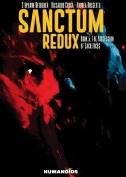 Sanctum Redux 5 - The Procession of Sacrifices