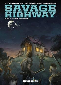 Savage Highway 2 - Trouble Halfway