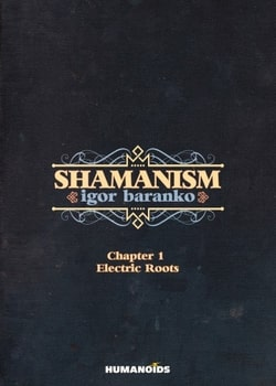 Shamanism 1 - The Kiss of the Serpent