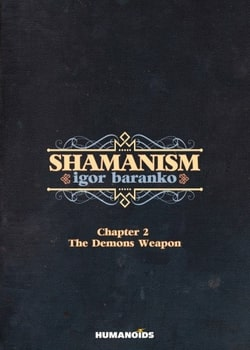 Shamanism 2 - The Demons' Weapon