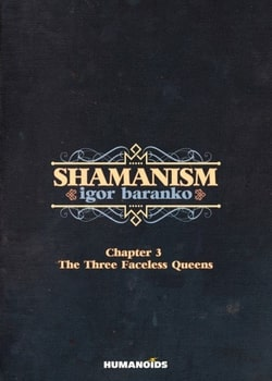 Shamanism 3 - The Three Faceless Queens