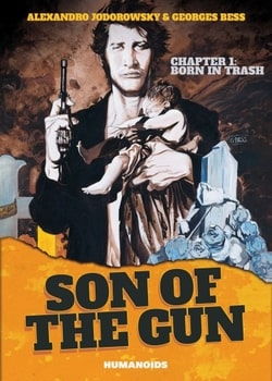 Son of the Gun 1 - Born in Trash
