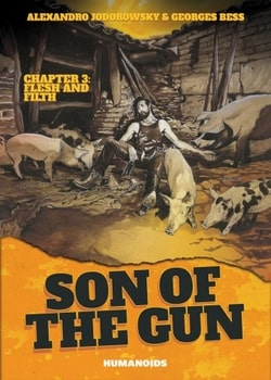 Son of the Gun 3 - Flesh and Filth