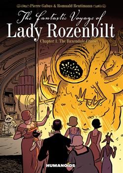 The Fantastic Voyage of Lady Rozenbilt 1 - The Baxendale Cruise