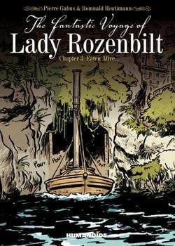 The Fantastic Voyage of Lady Rozenbilt 3 - Eaten Alive...