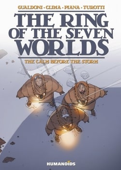 The Ring of the Seven Worlds 1 - The Calm Before the Storm