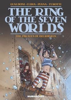 The Ring of the Seven Worlds 3 - The Pirates of Heliopolis
