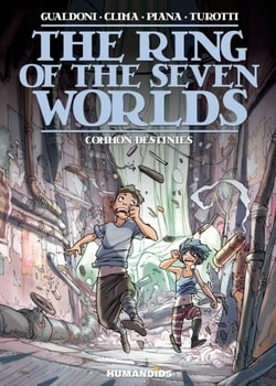 The Ring of the Seven Worlds 4 - Common Destinies