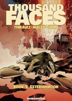 Thousand Faces 5 - Extermination